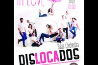 "DISLOCADOS презентует новую концертную программу ""In Love"""