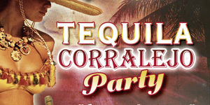 Tequila Corralejo Party